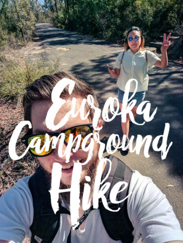 Euroka Campground Hike